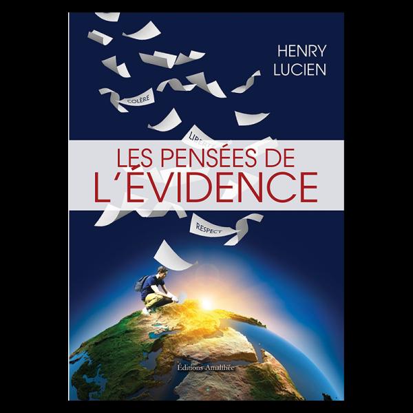 Livre Les pensées de l'évidence, par Lucien HENRY