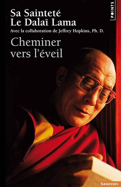 Le Dalaë Lama - Cheminer vers l'éveil