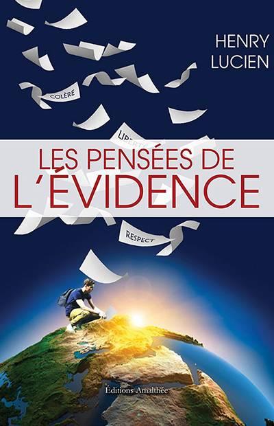 Lucien Henry - Les pensées de l'évidence